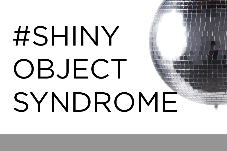 Shiny New Object Syndrome – The Curse Of MLM